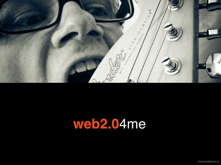 web2.04me              marcoraaphorst.nl