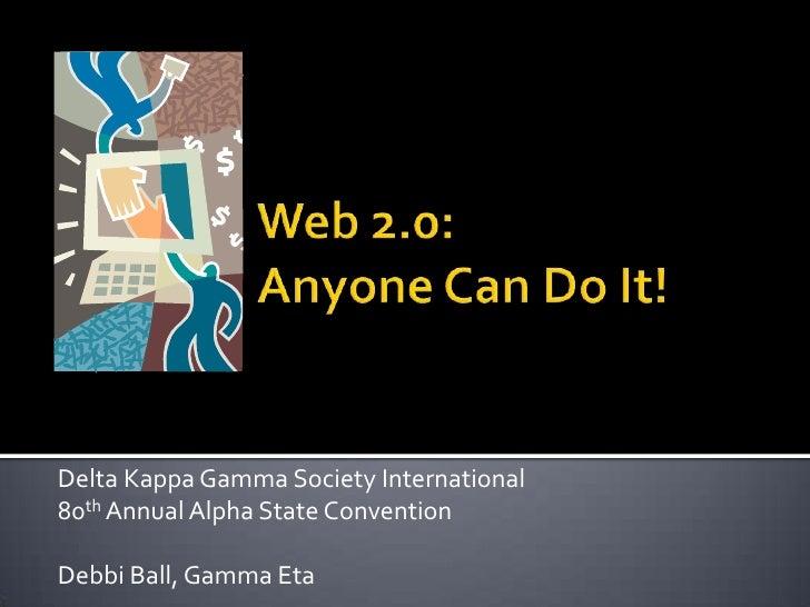 Delta Kappa Gamma Society International 80th Annual Alpha State Convention  Debbi Ball, Gamma Eta