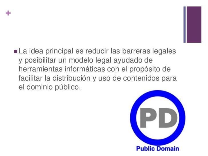 +     La idea principal es reducir las barreras legales     y posibilitar un modelo legal ayudado de     herramientas inf...