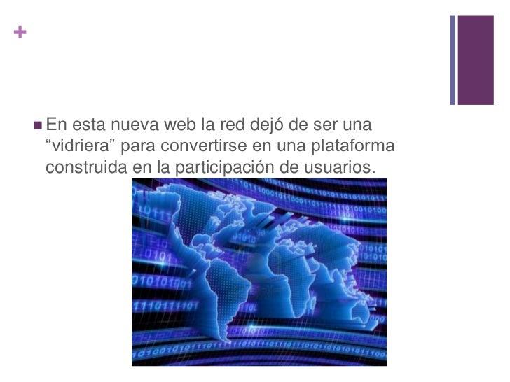 """+     En esta nueva web la red dejó de ser una     """"vidriera"""" para convertirse en una plataforma     construida en la par..."""
