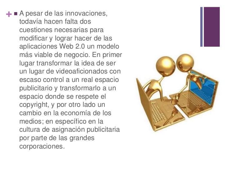 +  A pesar de las innovaciones,    todavía hacen falta dos    cuestiones necesarias para    modificar y lograr hacer de l...
