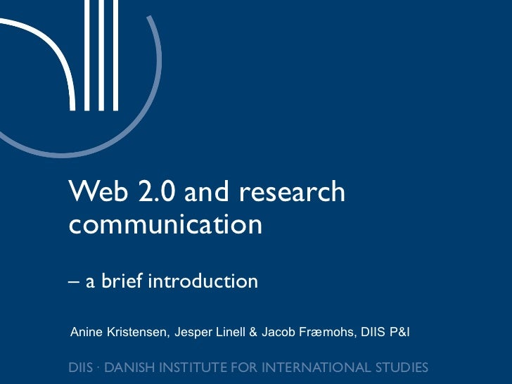 Web 2.0 and research communication –  a brief introduction
