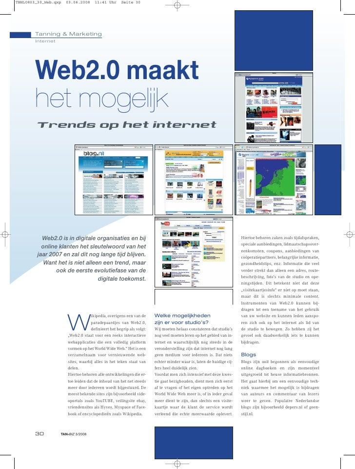 Tanning & Marketing Internet     Web2.0 maakt het mogelijk Trends op het internet       Web2.0 is in digitale organisaties...