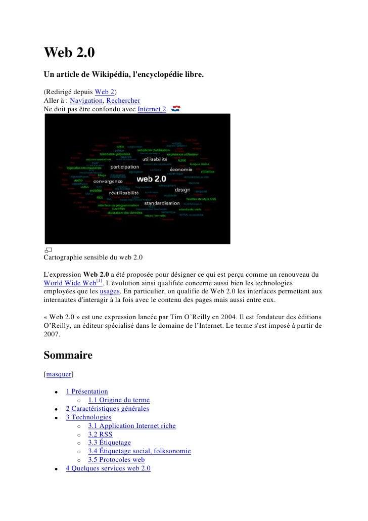 Web 2.0<br />Un article de Wikipédia, l'encyclopédie libre.<br />(Redirigé depuis Web 2)<br />Aller à : Navigation, Recher...