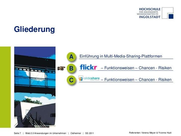 Gliederung<br />A<br />Einführung in Multi-Media-Sharing-Plattformen<br />                   – Funktionsweisen – Chancen -...