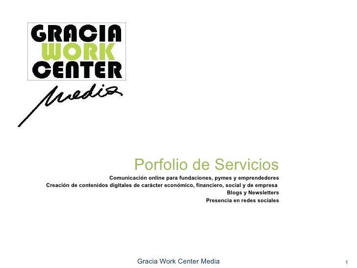 Porfolio de Servicios Comunicación online para fundaciones, pymes y emprendedores Creación de contenidos digitales de cará...