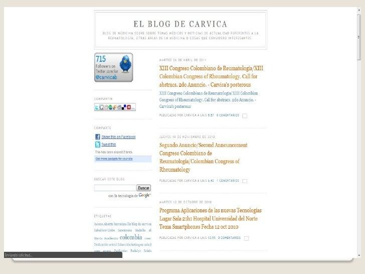 Utilización de HerramientasWeb 2.0 en 114 estudiantes de        Medicina. 2010blogs        69podcats      32slideshare   4...