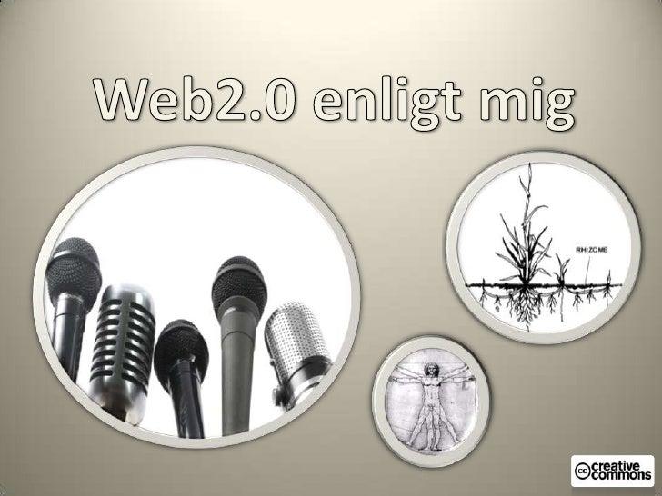 Web2.0 enligt mig<br />