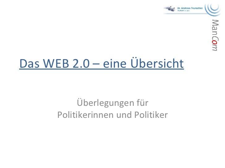 Das WEB 2.0 – eine Übersicht Überlegungen für Politikerinnen und Politiker