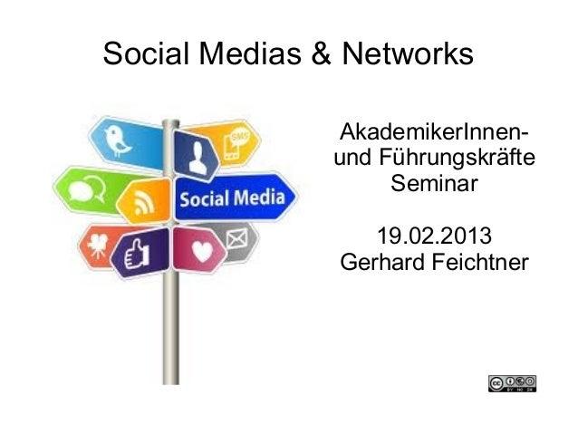 Social Medias & Networks              AkademikerInnen-              und Führungskräfte                   Seminar          ...