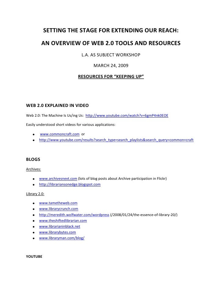 SETTING THE STAGE FOR EXTENDING OUR REACH:             AN OVERVIEW OF WEB 2.0 TOOLS AND RESOURCES                         ...