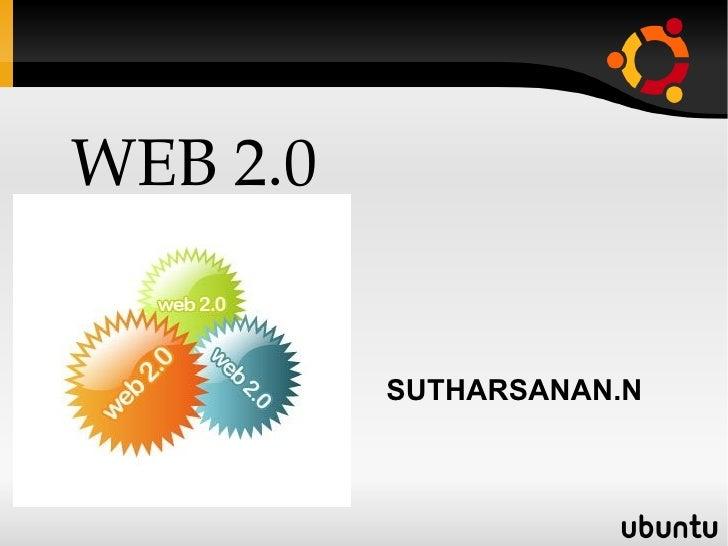 WEB 2.0 SUTHARSANAN.N