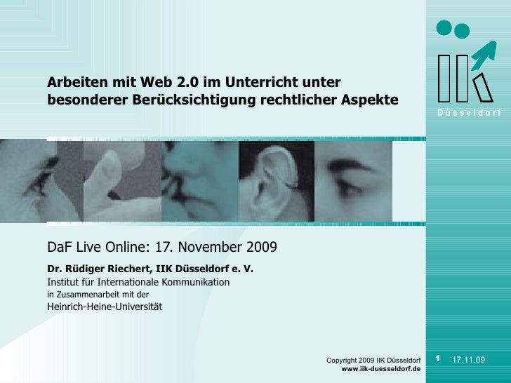 DaF Live Online: 17. November 2009 Dr. Rüdiger Riechert, IIK Düsseldorf e. V. Institut für Internationale Kommunikation in...