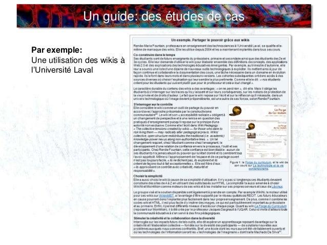 Un guide: des études de cas Par exemple: Une utilisation des wikis à l'Université Laval