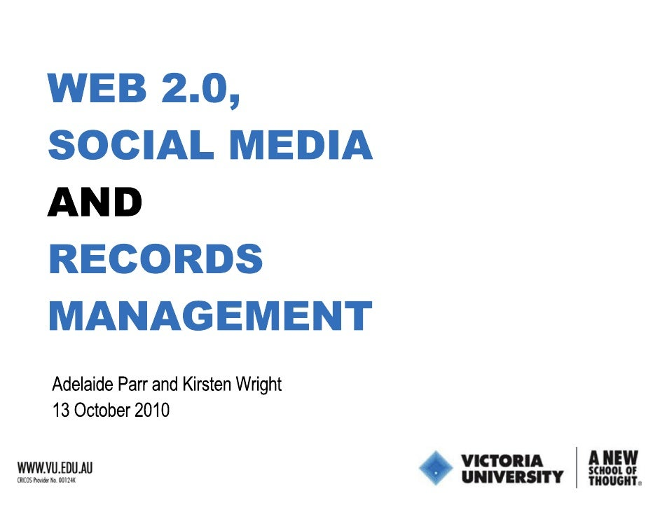 Web 2.0, Social Media and Records Management.