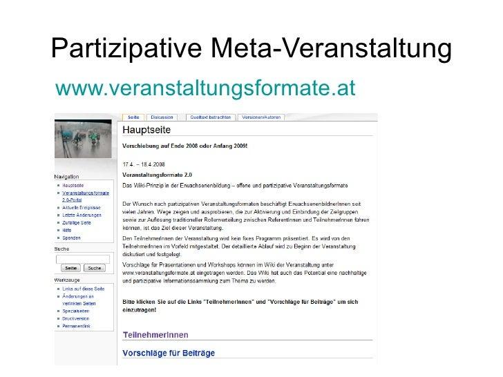 Partizipative Meta-Veranstaltung <ul><li>www.veranstaltungsformate.at </li></ul>