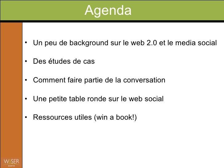 Web2.0 Wiser Earth@La Ruche Avril09 Slide 2