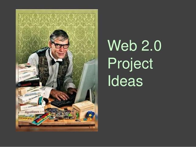 Web 2.0ProjectIdeas