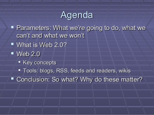 Web 2.0 in 30 Minutes or Less Slide 2