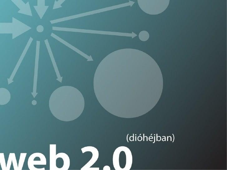 MÚZEUM 2.0-avagy a jelen emlékei. A múzeum helye a web 2-es társadalomban