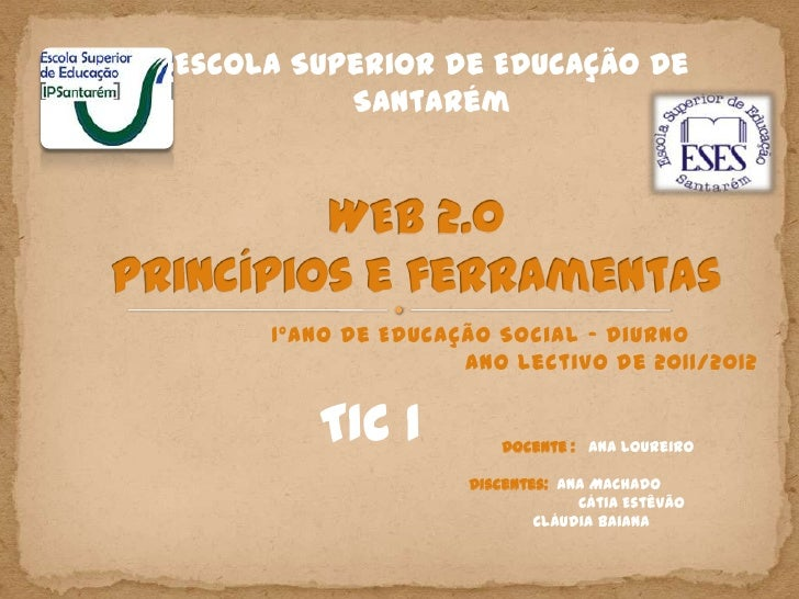 Escola Superior de Educação de          Santarém     1ºano de Educação Social – Diurno                    Ano lectivo de 2...