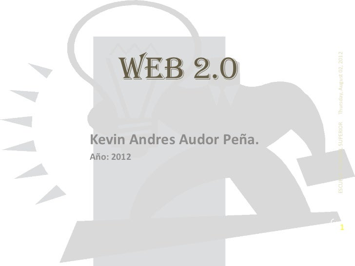 Año: 2012                                                                WEB 2.0                          Kevin Andres Aud...