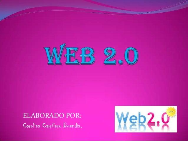 ELABORADO POR:Carolina Carrilero Buendía.