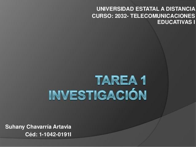 UNIVERSIDAD ESTATAL A DISTANCIA                           CURSO: 2032- TELECOMUNICACIONES                                 ...