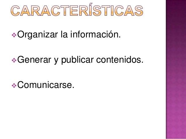  Marcadores        Sociales: Red de usuarios de Internet que comparten información sobre temas de su interés que consider...