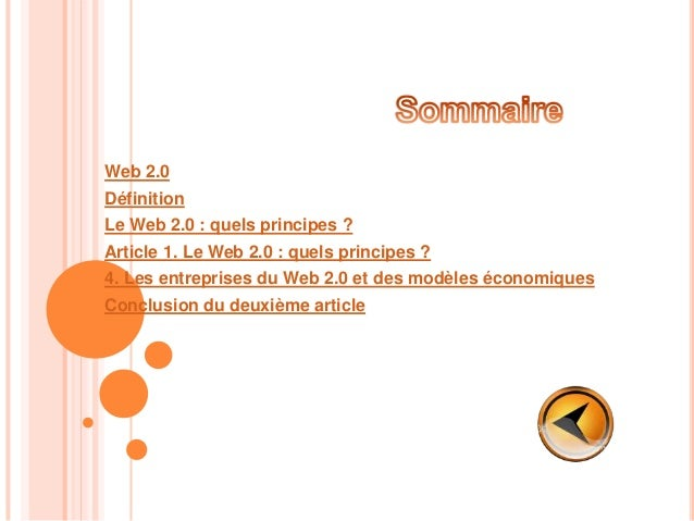 Web 2.0  Définition Le Web 2.0 : quels principes ? Article 1. Le Web 2.0 : quels principes ? 4. Les entreprises du Web 2.0...