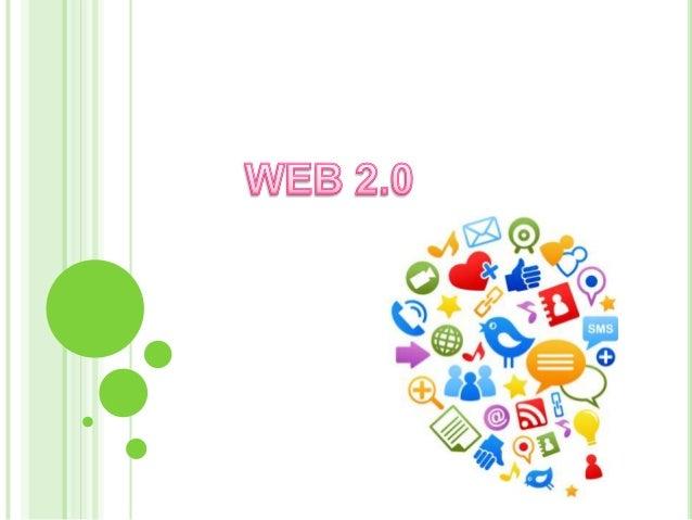  La Web 2.0 es la representación de la evolución de las aplicaciones tradicionales hacia aplicaciones web enfocadas al us...