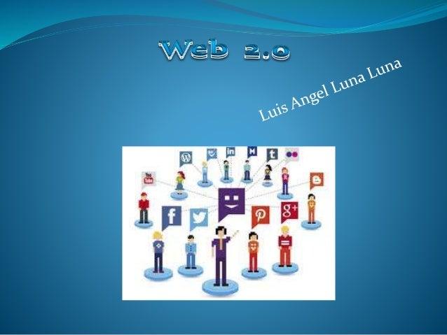 Definición  La Web 2.0 no es más que la evolución de la Web o Internet en el que los usuarios dejan de ser usuarios pasiv...