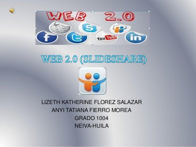 LIZETH KATHERINE FLOREZ SALAZAR ANYI TATIANA FIERRO MOREA GRADO 1004 NEIVA-HUILA