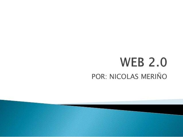 POR: NICOLAS MERIÑO