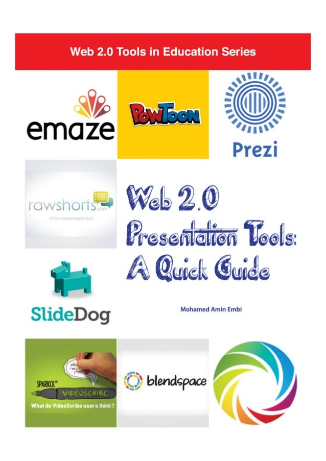 Web 2.0 Presentation Tools:  A Quick Guide  MOHAMED AMIN EMBI  Centre for Teaching & Learning Technologies  Universiti Keb...