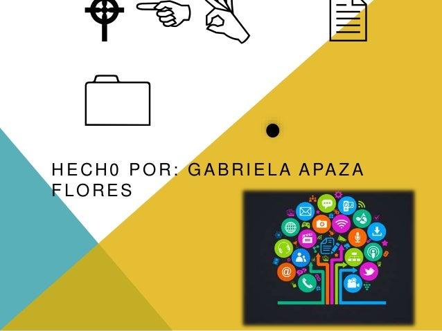 WEB 2 0 HECH0 POR: GABRIELA APAZA FLORES