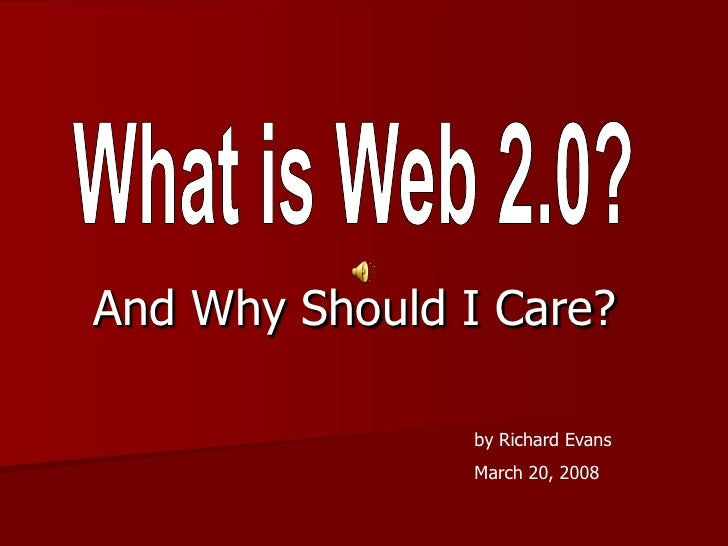 And Why Should I Care?                  by Richard Evans                 March 20, 2008