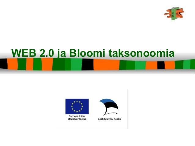 WEB 2.0 ja Bloomi taksonoomia
