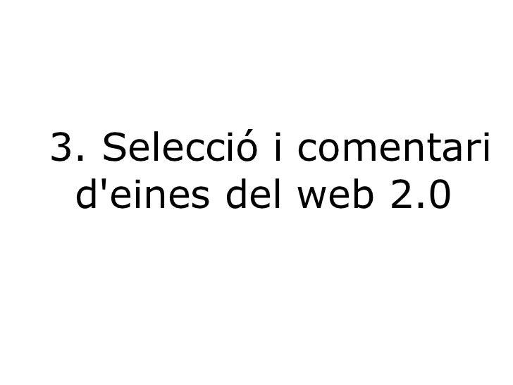 3. Selecció i comentari d'eines del web 2.0