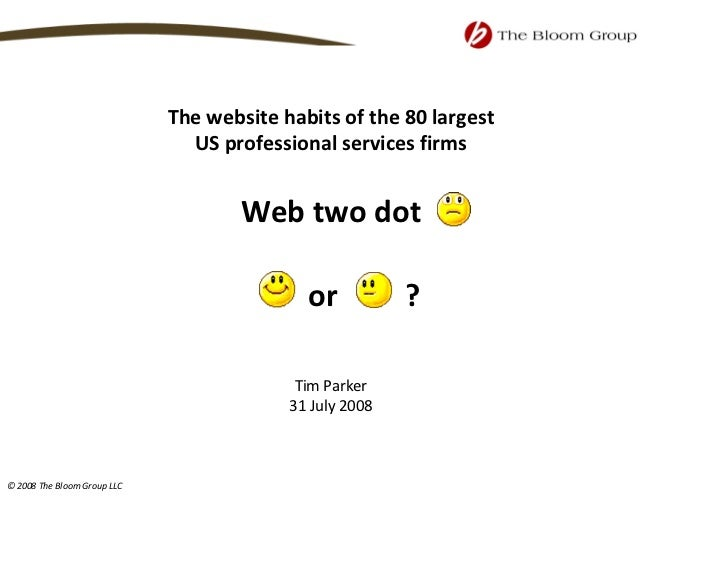 The website habits of the 80 largest                                 US professional services firms                       ...