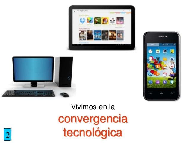 Vivimos en la convergencia tecnológica2