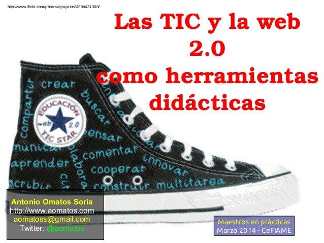 LasTICylawebLasTICylaweb 2.02.0 comoherramientascomoherramientas didácticasdidácticas Antonio Omatos Soria h...