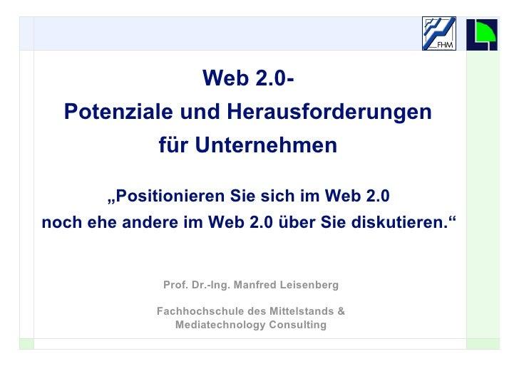 """Web 2.0-   Potenziale und Herausforderungen              für Unternehmen         """"Positionieren Sie sich im Web 2.0 noch e..."""
