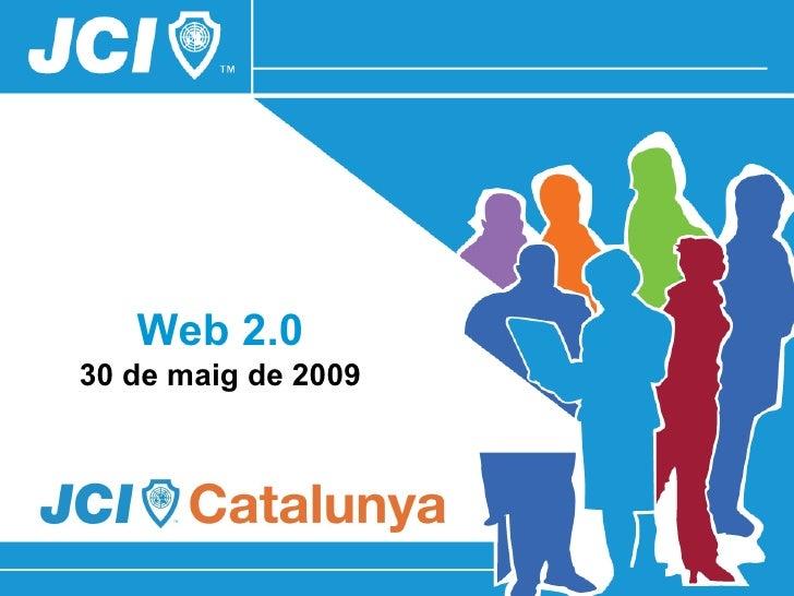Web 2.0 30 de maig de 2009