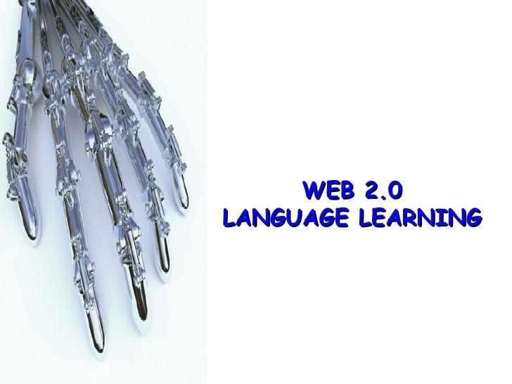 WEB 2.0 LANGUAGE LEARNING