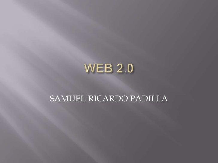 SAMUEL RICARDO PADILLA