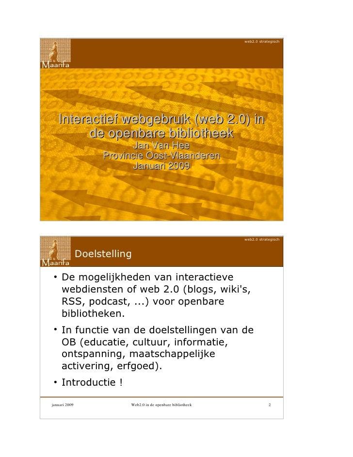 web2.0 strategisch         Interactief webgebruik (web 2.0) in           de openbare bibliotheek                          ...