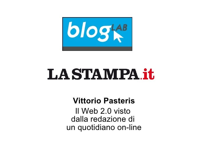 Vittorio Pasteris Il Web 2.0 visto  dalla redazione di  un quotidiano on-line