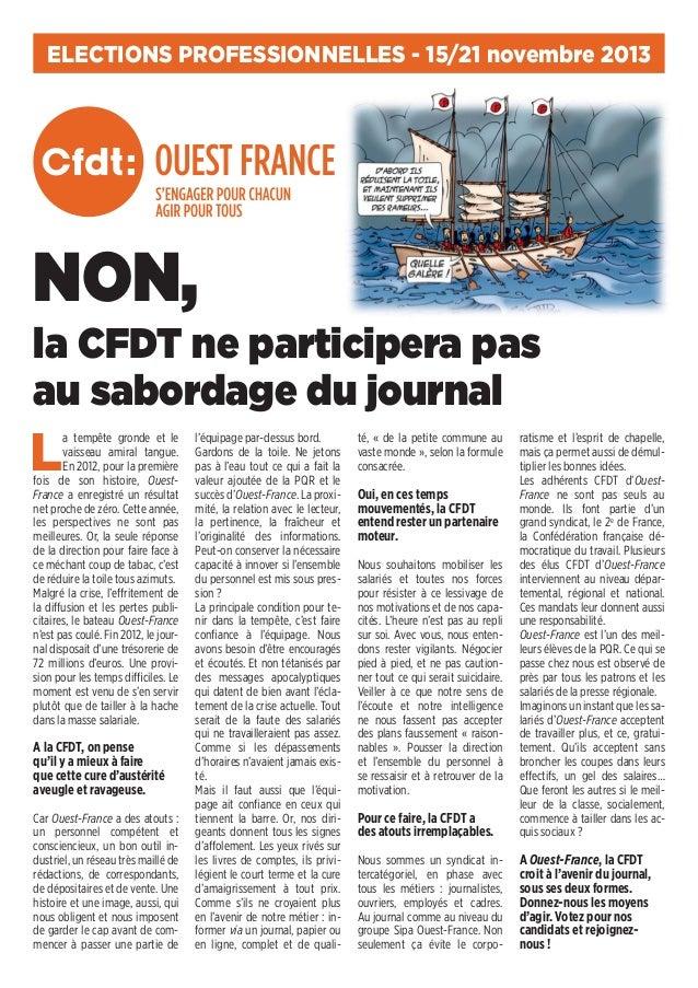 ELECTIONS PROFESSIONNELLES - 15/21 novembre 2013  NON, la CFDT ne participera pas au sabordage du journal  L  a tempête gr...