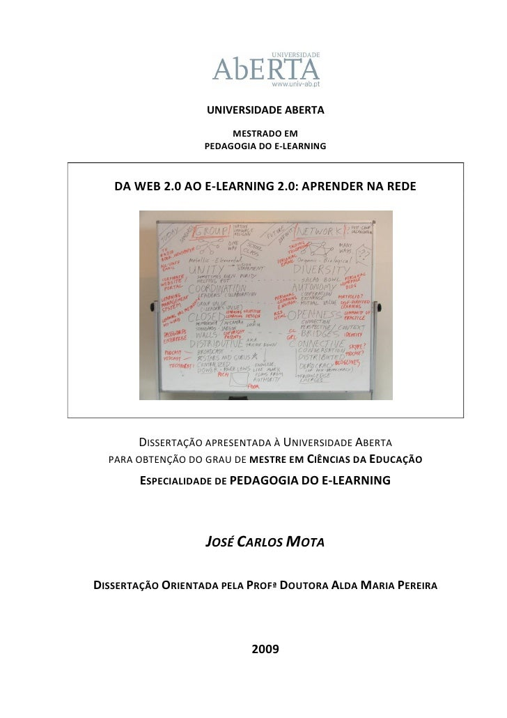 UNIVERSIDADE ABERTA                         MESTRADO EM                    PEDAGOGIA DO E-LEARNING       DA WEB 2.0 AO E-L...